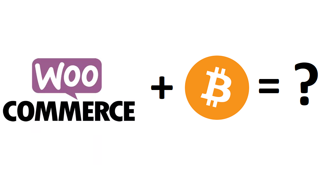 WooCommerce and Bitcoin